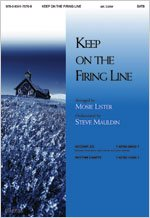Keep on the Firing Line (0834175703) by Mosie Lister