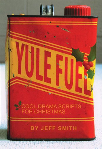 9780834176546: Yule Fuel: Cool Drama Scripts for Christmas
