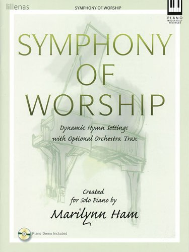 Symphony of Worship: Dynamic Hymn Settings with Optional Orchestra Trax (0834176890) by Marilynn Ham