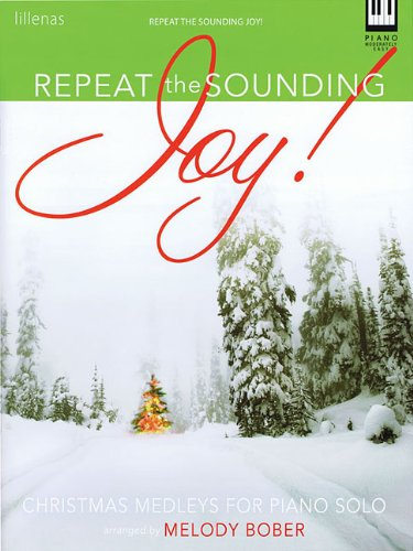 9780834177024: Repeat the Sounding Joy!: Christmas Medleys for Piano Solo