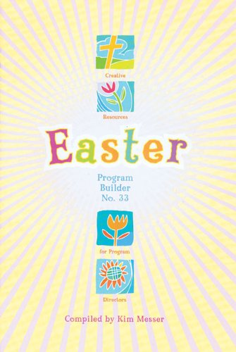 9780834177451: Easter Program Builder No. 33: Creative Resources for Program Directors