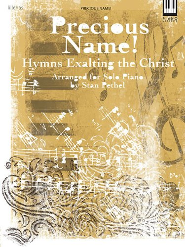 9780834177482: Precious Name!: Hymns Exalting the Christ (Lillenas Publications)