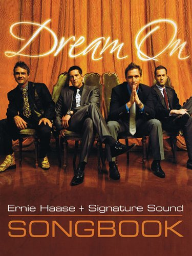 Dream On: Haase, Ernie