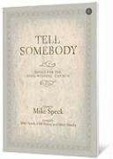 Tell Somebody: Songs for the Soul-Winning Church: Marty Hamby, Mike