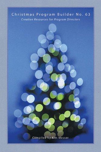 9780834177864: Christmas Program Builder No. 63: Creative Resources for Program Directors