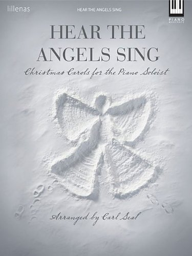 9780834177918: Hear the Angels Sing Keyboard (Moderate Piano)