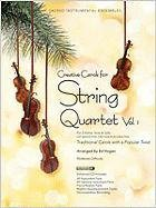 9780834178151: Creative Carols for String Quartet, Volume 1: Traditional Carols with a Popular Twist