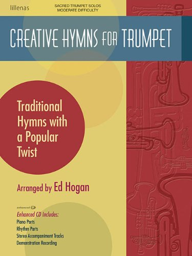 9780834178205: Creative Hymns for Trumpet: Traditional Hymns with a Popular Twist