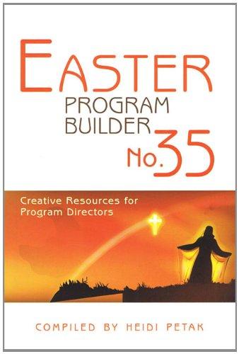 9780834178779: Easter Program Builder No. 35: Creative Resources for Program Directors