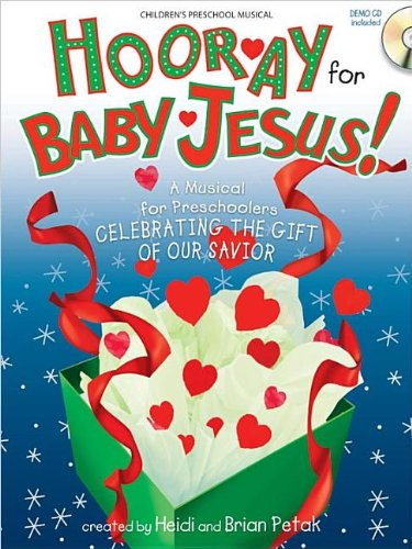 9780834179059: Hooray for Baby Jesus!: A Musical for Preschoolers Celebrating the Gift of Our Savior