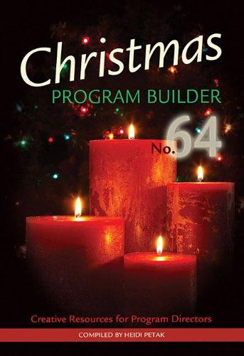 9780834179066: Christmas Program Builder No. 64: Creative Resources for Program Directors (Lillenas Drama)