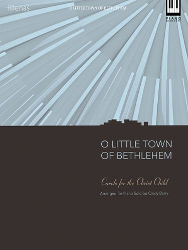O Little Town of Bethlehem (Moderate) Keyboard: Berry, Cindy