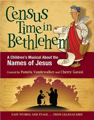 9780834179837: Census Time in Bethlehem: A Children's Musical About the Names of Jesus