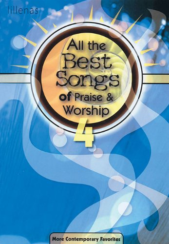9780834181380: All The Best Songs Of Praise & Worship 4 Book