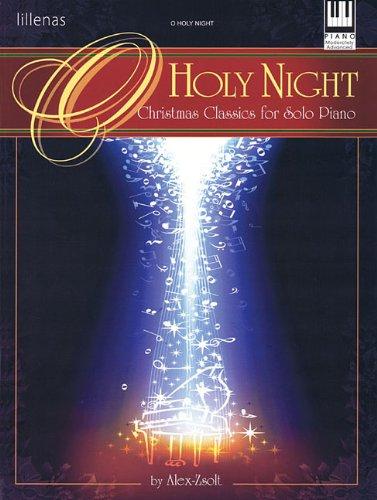 9780834181885: O Holy Night: Christmas Classics for Solo Piano