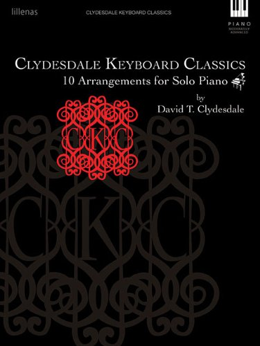 9780834181908: Clydesdale Keyboard Classics: 10 Arrangements for Solo Piano