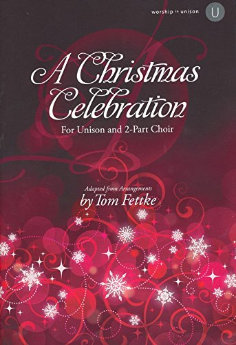 9780834182462: A Christmas Celebration: For Unison and 2-Part Choir