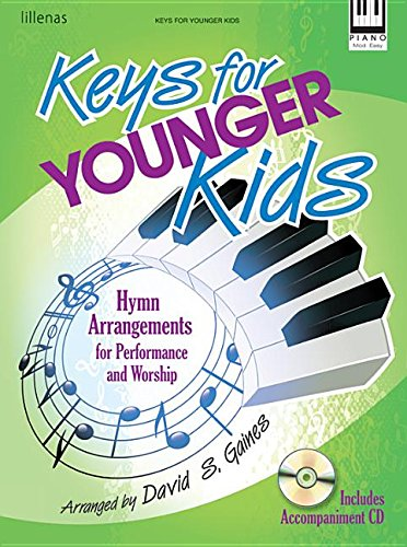 9780834182493: Keys for Younger Kids: Hymn Arrangements for Performance and Worship (Sacred Piano, Piano, Accompaniment CD)