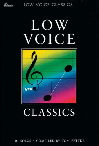 Low Voice Classics: 101 Solos (0834190168) by [???]