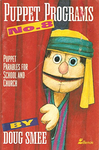9780834190542: Puppet Programs No. 8: Puppet Parables for School & Church