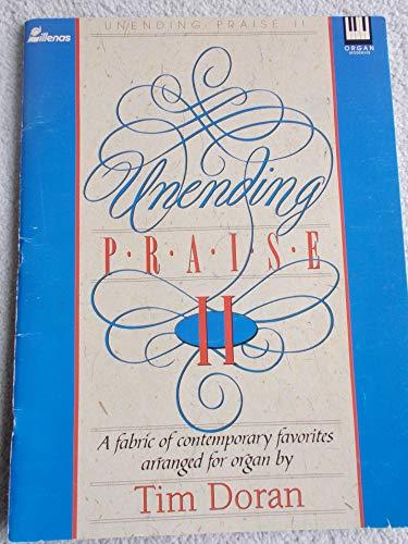 9780834191235: Unending Praise II Organ Moderate