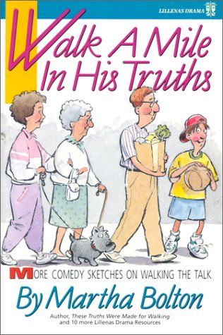 9780834191242: Walk a Mile in His Truths: More Comedy Sketches on Walking the Truth