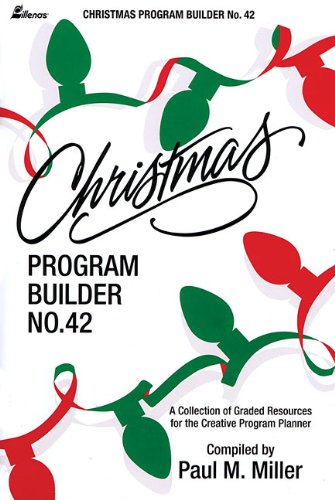9780834191457: Christmas Program Builder No. 42: Collection of Graded Resources for the Creative Program Planner