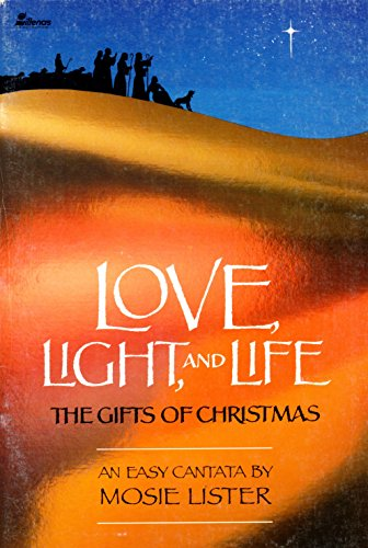 9780834191563: Love Light and Life: The Gifts of Christmas
