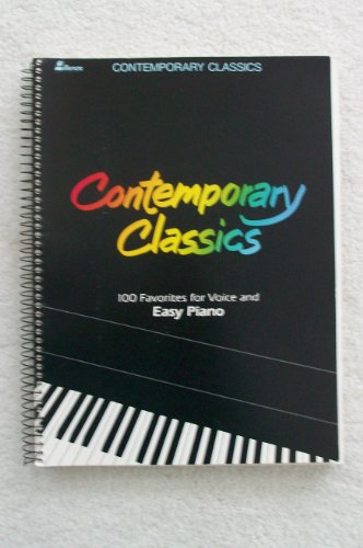 9780834191662: Contemporary Classics: 100 Favorites for Voice and Easy Piano