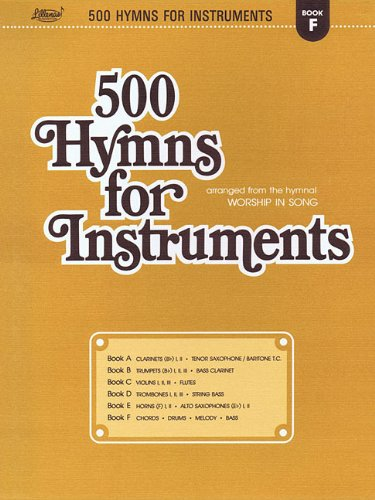 500 Hymns for Instruments: Book F - Chords, Drums, Melody, Bass: Lane, Harold