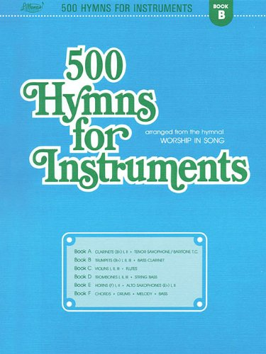 500 Hymns for Instruments: Book B - Trumpet, Clarinet: Harold Lane