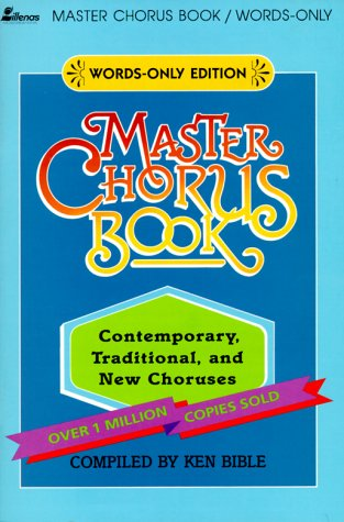 9780834192102: Master Chorus Book: 250 Contemporary, Traditional, and New Choruses