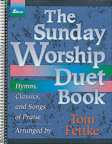 9780834192621: The Sunday Worship Duet Book: Hymns, Classics, and