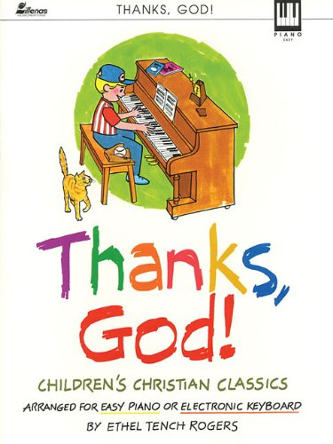 9780834192812: Thanks, God!: Arranged for Easy Piano or Electronic Keyboard (Lillenas Publications)