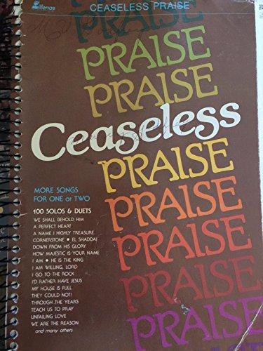 9780834193222: Ceaseless Praise
