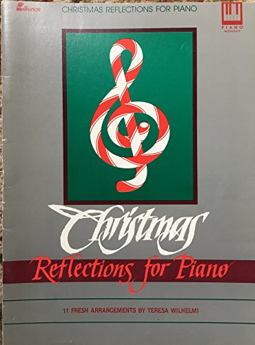 9780834193611: Christmas Reflections for Piano: 11 Fresh Arrangements