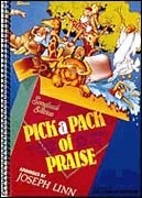 9780834194533: Pick a Pack of Praise: 50 Songs of Fun and Faith for Kids Singer's Edition