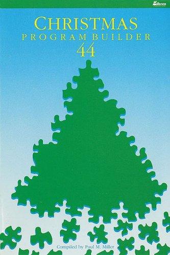 9780834195219: Christmas Program Builder No. 44