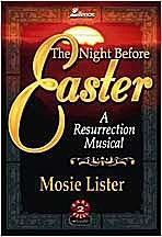 9780834195387: The Night Before Easter: A Resurrection Musical