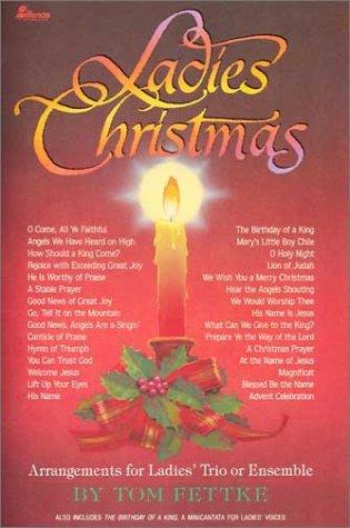 9780834195523: Ladies Christmas: Arrangements for Ladies' Trio or Ensemble