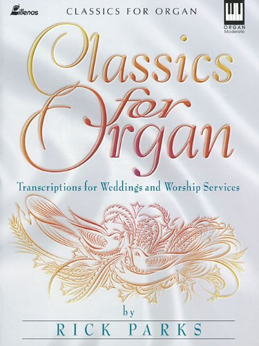 9780834195653: Classics for Organ: Transcriptions for Weddings and Worship Services