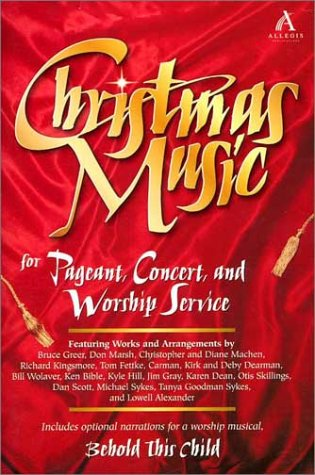 9780834195721: Christmas Music: For Pageant, Concert, and Worship Service