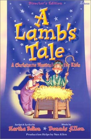 9780834196537: A Lamb's Tale: A Christmas Musical for Kids