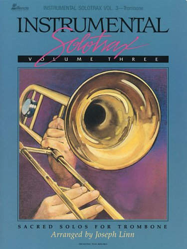 9780834196766: Instrumental Solotrax Vol. 3: Sacred Solos for Trombone