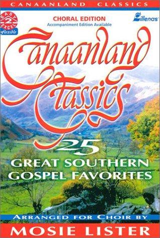 9780834196919: Canaanland Classics: 25 Great Southern Gospel Favorites (Easy 2 Excel Flexible)