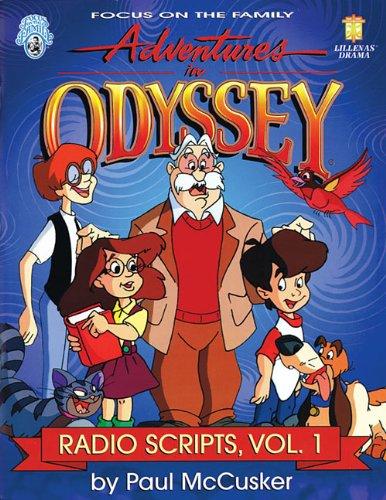 9780834196940: Adventures in Odyssey: Radio Scripts, Volume 1 (Lillenas Drama)