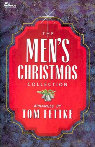 The Men's Christmas Collection (9780834197107) by Tom Fettke