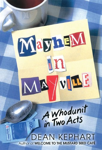 9780834197121: Mayhem in Mayville: A Whodunit in Two Acts (Lillenas Publications)