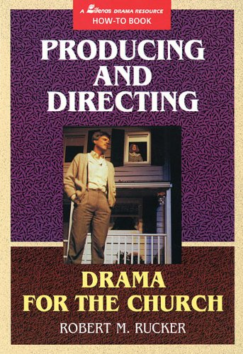 9780834197268: Producing and Directing Drama for the Church (MP 681)