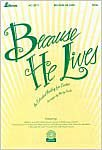 9780834197398: Because He Lives: An Extended Medley for Easter
